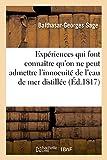 Telecharger Livres Experiences qui font connaitre qu on ne peut admettre l innocuite de l eau de mer distillee (PDF,EPUB,MOBI) gratuits en Francaise