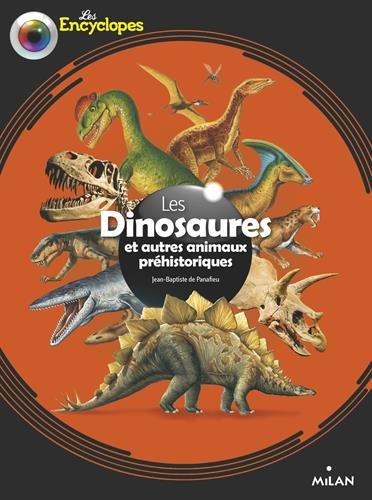 Les dinosaures et autres animaux préhistoriques par Jean-Baptiste De Panafieu