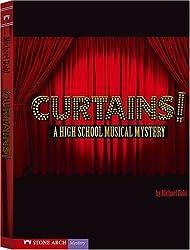 Curtains!: A High School Musical Mystery (Vortex Books) by Michael Dahl (2008-09-01)