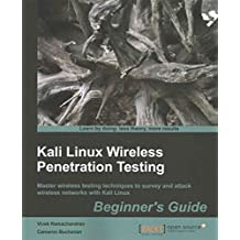 [(Kali Linux Wireless Penetration Testing: Beginner's Guide)] [By (author) Vivek Ramachandran ] published on (March, 2015)