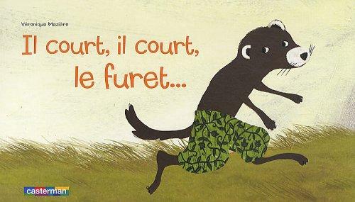 Il Court, Il Court, Le Furet... por Veronique Maziere
