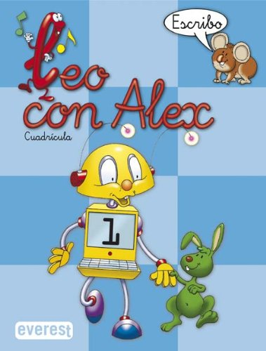 Leo con Álex 1. Escribo. Cuadrícula (Leo con Alex) - 9788424109004 por Díez Torío Ana María