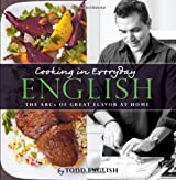 Cooking In Everyday English: The ABCs of Great Flavor at Home