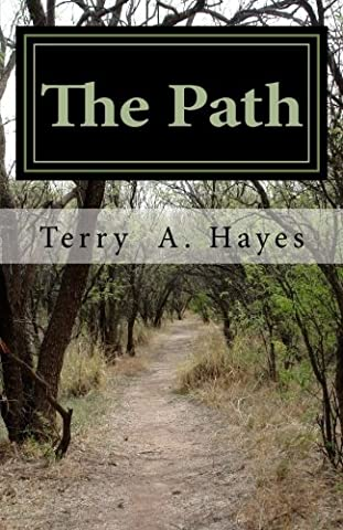 Terry Hayes - The Path: THE PEACEMAKERS OF GOD One