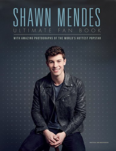 Shawn Mendes: The Ultimate Fan Book por Malcolm Croft