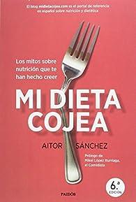 Pack Mi dieta cojea + planificador dieta semanal par Aitor Sánchez García
