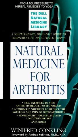 Natural Medicine Series: Arthritis (Dell Natural Medicine Library) by Winifred Conkling (1997-06-05)