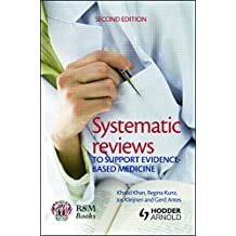 Systematic reviews to support evidence-based medicine, 2nd edition (English Edition)