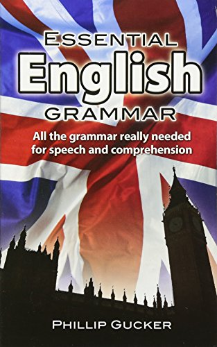 Essential English Grammar (Dover Language Guides Essential Grammar)