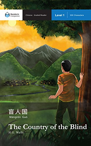 the-country-of-the-blind-mandarin-companion-graded-readers-level-1-simplified-chinese-edition