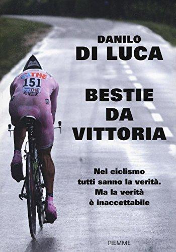 Bestie da vittoria por Danilo Di Luca