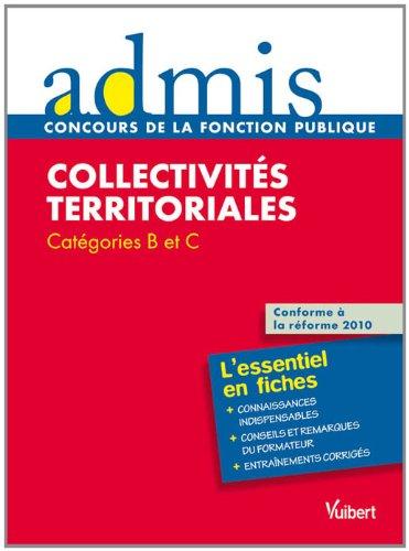 Concours épreuve Collectivités territoriales - Ecrit - Catégories B, C - Admis - L'essentiel en fiches