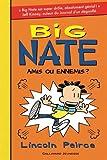 "Afficher ""Big Nate n° 8<br /> Amis ou ennemis ?"""