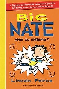 """Afficher """"Big Nate n° 8 Amis ou ennemis ?"""""""