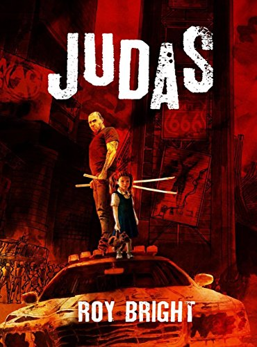Judas (The Iscariot Warrior Series Book 1) by [Bright, Roy]