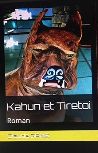Couverture du livre Kahun et Tiretoi: Roman
