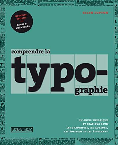 Comprendre la typographie par Ellen Lupton