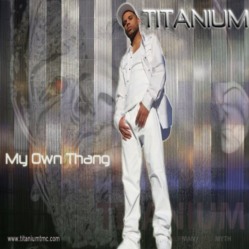 My Own Thang (Single)