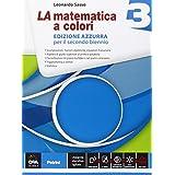 La matematica a colori. Ediz. azzurra. Per le Scuole superiori: 3