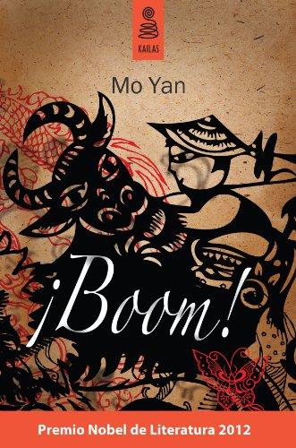 ¡Boom! (Ficción) por Mo Yan