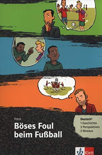 Böses Foul beim Fußball: Buch + Online-Angebot (Deutsch³)