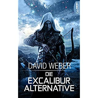 Die Excalibur-Alternative: .