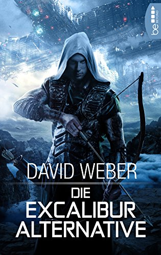 Die Excalibur-Alternative: . - Weber, David Kindle