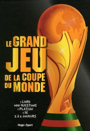 Le grand jeu de la Coupe du monde