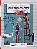 Nuovo multivacanze. Per la Scuola media. Con espansione online: 1