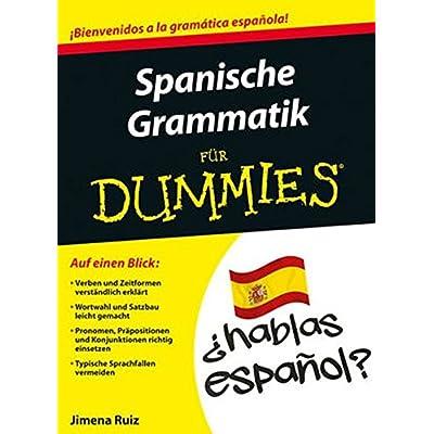 PDF] Spanische Grammatik für Dummies KOSTENLOS DOWNLOAD - Bücher ...