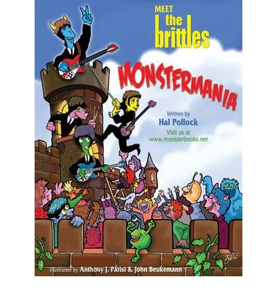 Meet the Brittles In Monstermania by Pollock, Hal ( AUTHOR ) Apr-01-2009 Hardback
