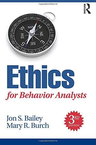 Ethics for Behavior Analysts por Jon Bailey