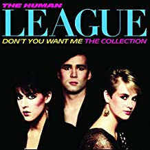 Human League - Dont You Want Me The Collection