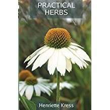 Practical Herbs by Henriette Kress (25-Mar-2013) Paperback