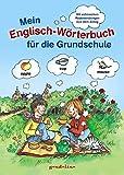Mein Englisch-Wörterbuch für die Grundschule
