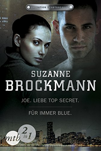 Operation Heartbreaker: Joe - Liebe Top Secret / Für immer - Blue (Band 1&2) -