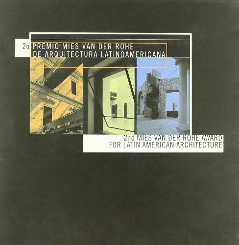 2 Premio Mies Van der Rohe: Arquitectura latinoamericana 2000: 2nd Mies Van Der Rohe Award 2000 (ACTAR)