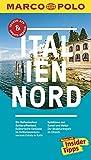 MARCO POLO Reiseführer Italien Nord: Reisen mit Insider-Tipps. Inklusive kostenloser Touren-App & Update-Service - Bettina Dürr
