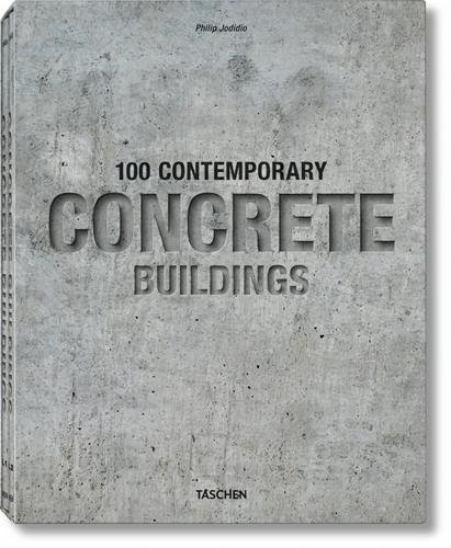 JU-25 100 Contemporary concrete buildings 2 volumes par Philip Jodidio