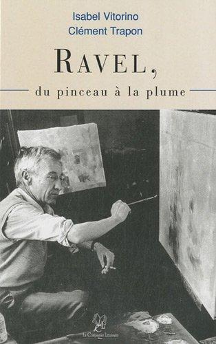 Ravel : Du pinceau à la plume