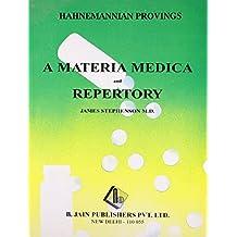 Hahnemannian Provings: A Materia Medica & Repertory