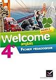 Anglais 4e Palier 2 A2/B1 Welcome : Fichier pédagogique