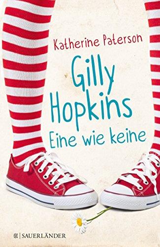 Gilly Hopkins - eine wie keine (German Edition)