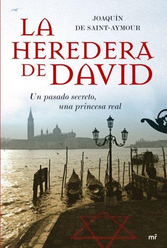 La heredera de David (MR Narrativa) por Joaquín de Saint-Aymour