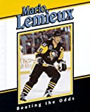 Mario Lemieux: Beating the Odds (Achievers) by Hughes, Morgan E. (1996) Library Binding