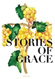 Stories of Grace: Volume 2 (Take Up & Read)