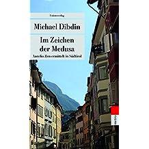 Im Zeichen der Medusa: Aurelio Zen ermittelt in Südtirol (Unionsverlag Taschenbücher) (metro)
