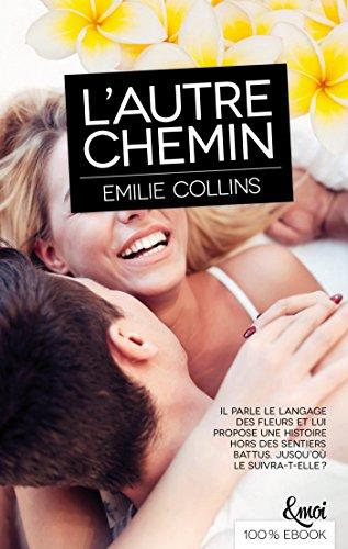 Emilie Collins - L'Autre Chemin 2016