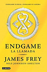 Endgame. La llamada: Endgame 1 par James Frey