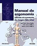 Manual de ergonomía aplicada a la prevención de riesgos laborales (Psicología)
